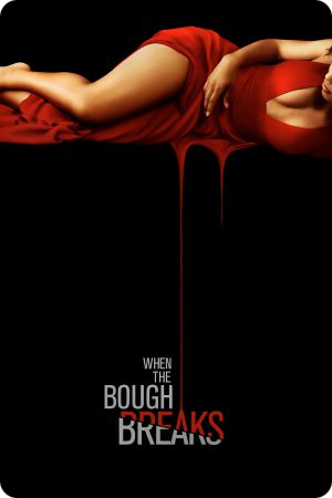 When The Bough Breaks Qualité BDRIP | FRENCH
