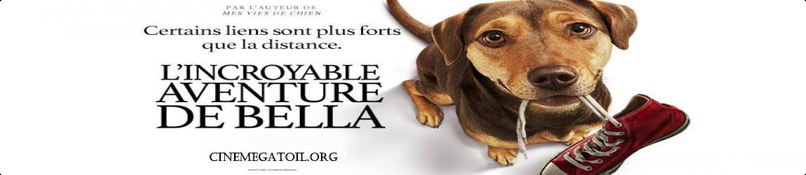 L'Incroyable aventure de Bella
